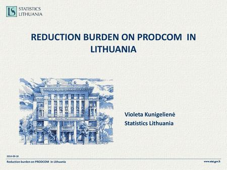 reduction burden on PRODCOM in Lithuania