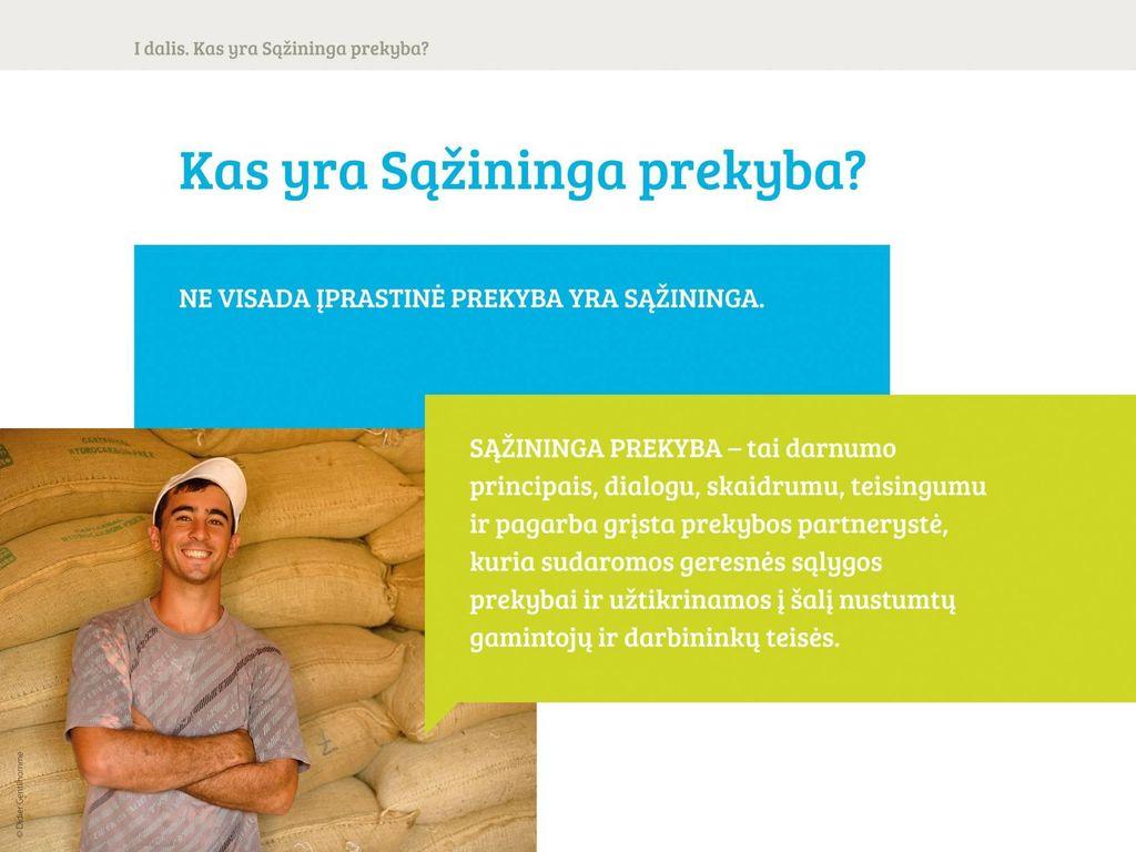 Sąžiningos prekybos perspektyvos Lietuvoje: judėjimas ar rinka?