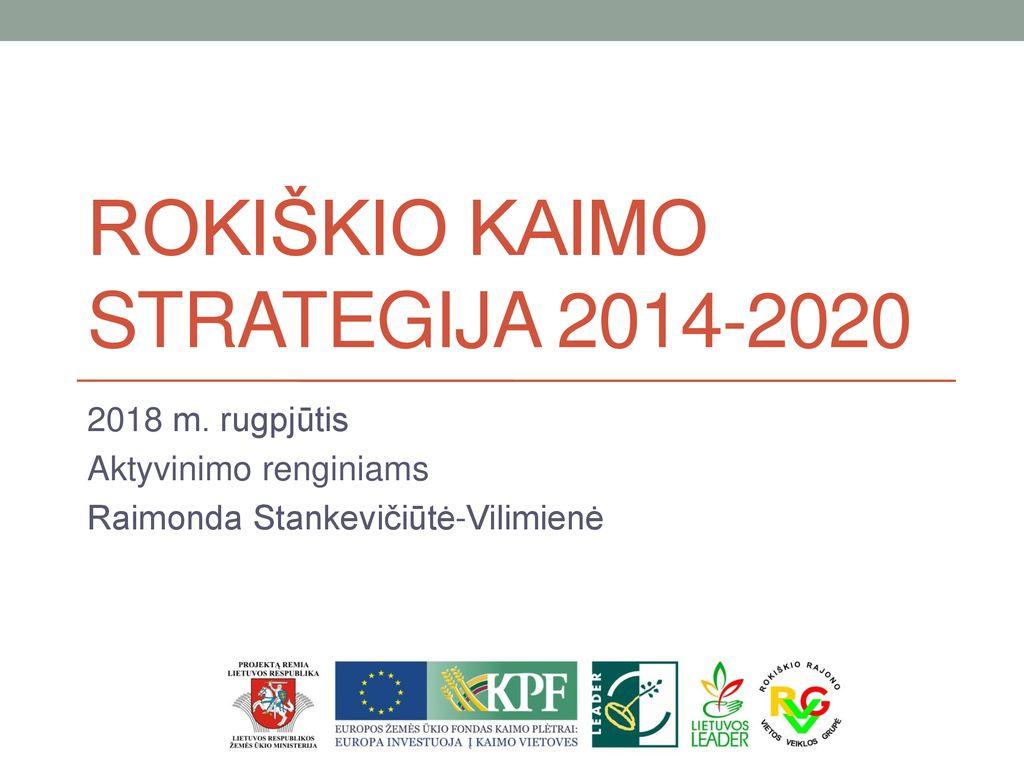 Rokiškio kaimo strategija - ppt atsisiųsti